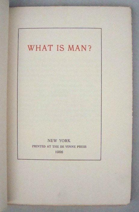 22: What is  Man by Mark Twain, Ltd.Ed. 1909
