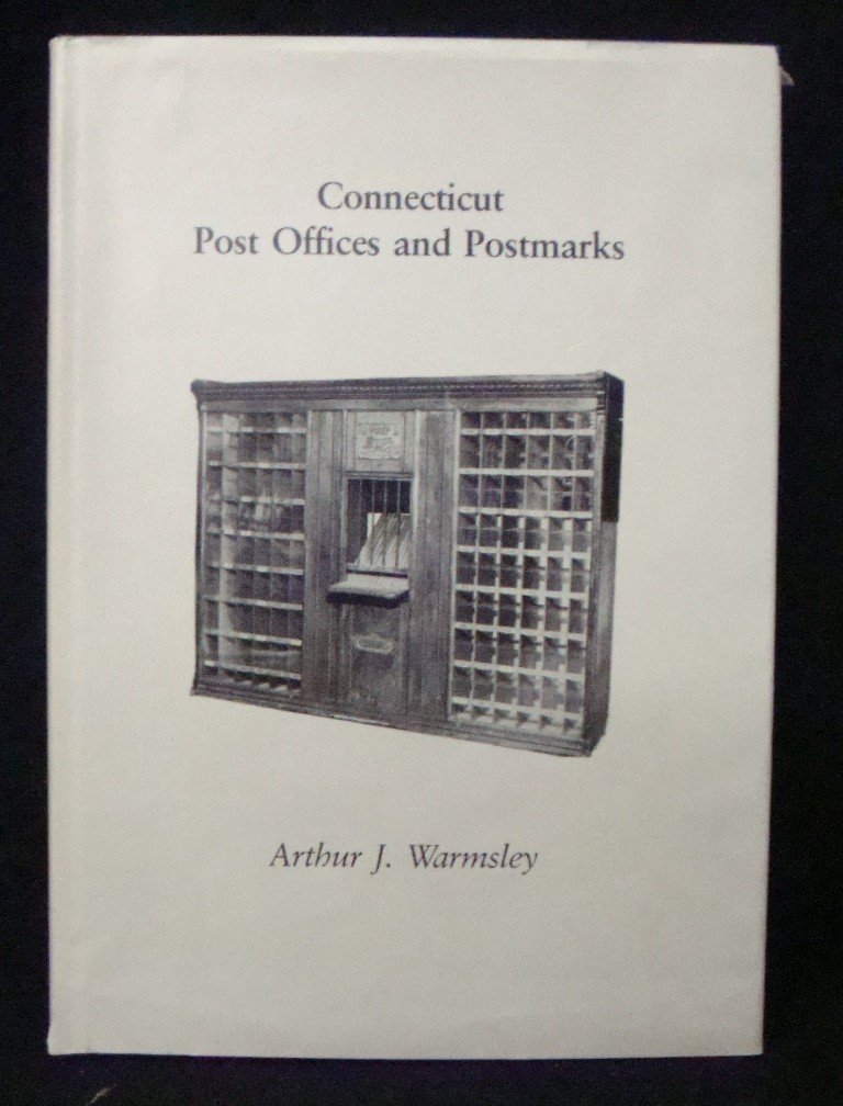 17: Warmsley, Arthur: Connecticut Post Offices and