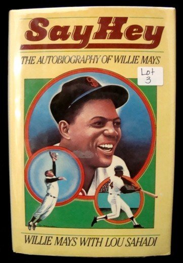 3: Willie Mays Autographed 'Say Hey' Autobiography