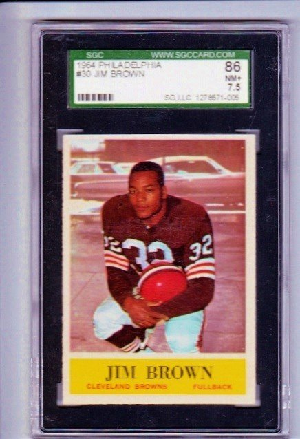 1: 1964 Philadelphia #30 Jim Brown SGC 86 NM+ 7.5