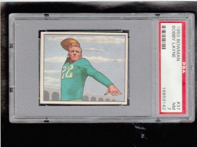 6: 1950 Bowman #37 Bobby Layne PSA 7 NM