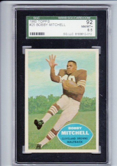 10: 1960 Topps #25 Bobby Mitchell SGC 92 NM-MT+ 8.5
