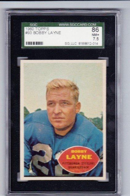 20: 1960 Topps #93 Bobby Layne SGC 86 NM+ 7.5