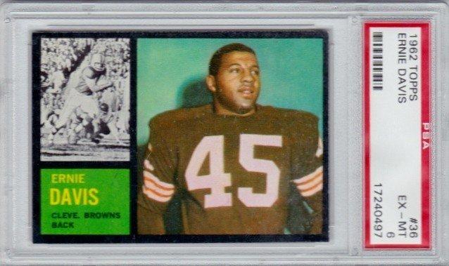24: 1962 Topps #36 Ernie Davis RC PSA 6 EX-MT