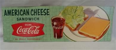 "53: 1958 Coca-Cola Cardboard Sign ""American Cheese Sand"