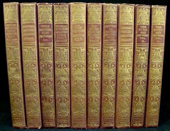 7: 1898 The Robert Browning Collection, 10 Vols