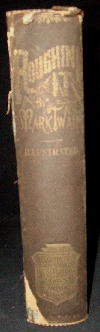 19: 1872 Roughing It by Mark Twain, 1st Ed, 1st State