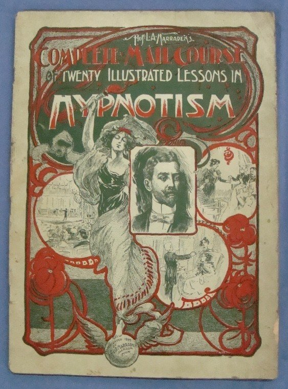 305: 1899 Complete Mail Course in Hypnotism