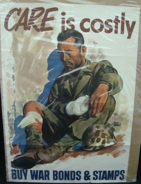 1945 Care Is Costly War Bonds Sales Poster