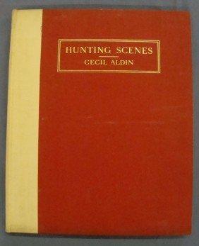1936 Hunting Scenes By Cecil Aldin