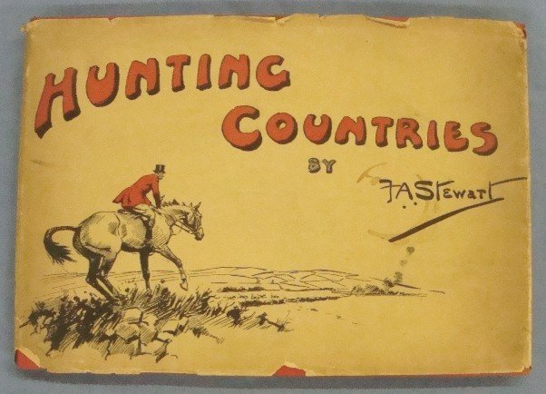 320: Hunting Countries by F.A. Stewart
