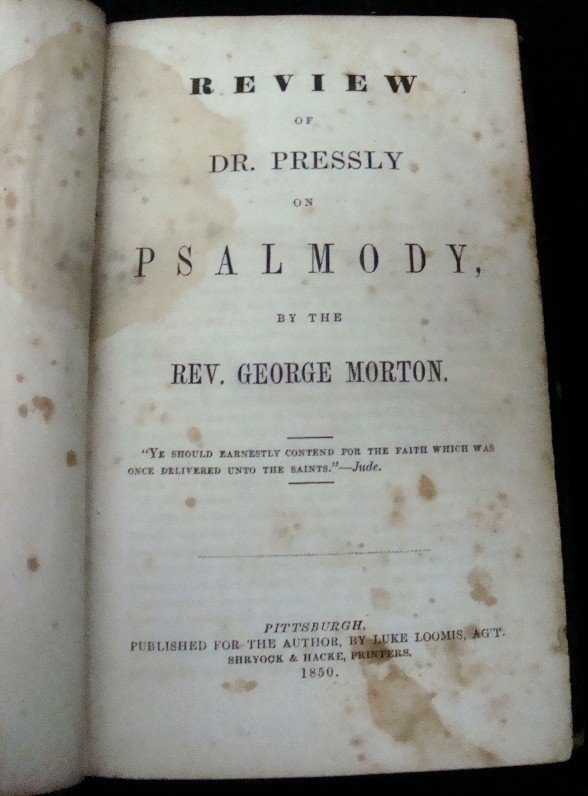 323: 1850 Review of Dr. Pressly on Psalmody