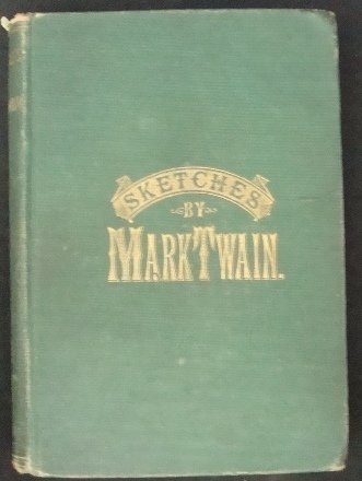 16: Sketches by Mark Twain, 1879 Pub in Complete Form