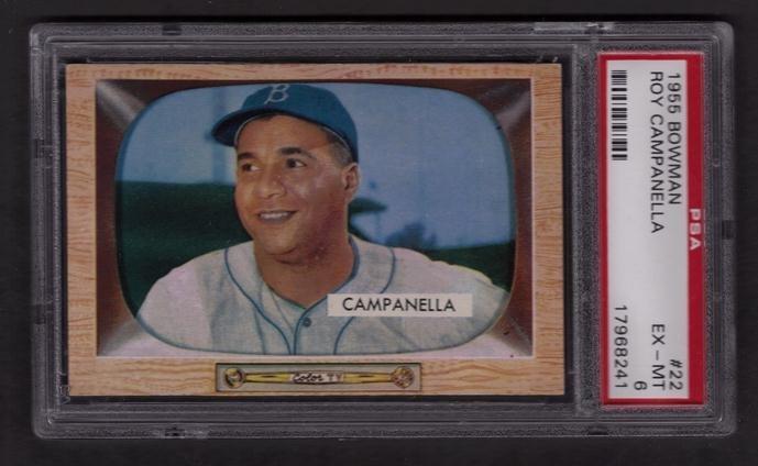 10: 1955 Bowman #22 Roy Campanella PSA Graded EX-MT 6
