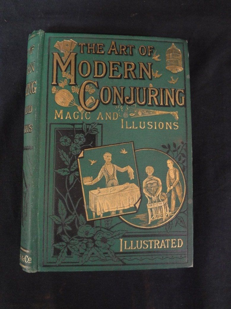 The Art of Modern Conjuring, Magic and Illusions Henri