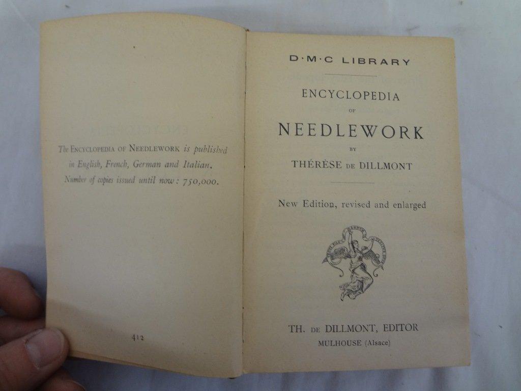 "Theresa De Dillmont ""Encyclopedia of Needlework"" Late"