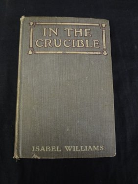 In The Crucible Isabel Williams 1909 P.j. Kenedy And