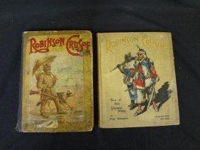 (2) Robinson Crusoe Books: The Life And Strange
