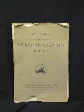 A Monography Of The Works Of Mckim, Mead & White