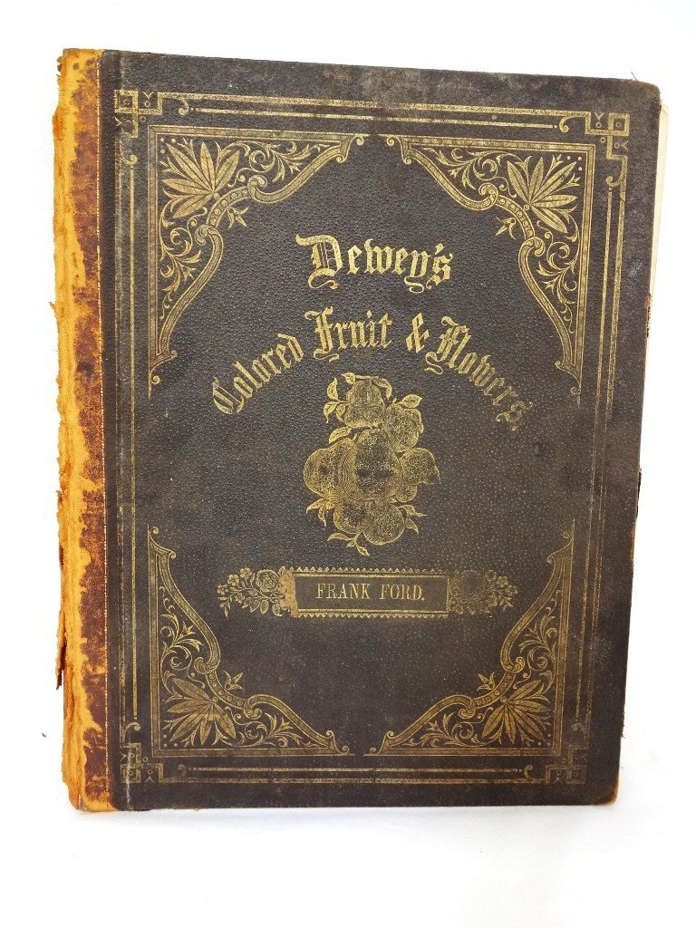 Dewey's The Colored Fruit Book: For Use of Nurserymen