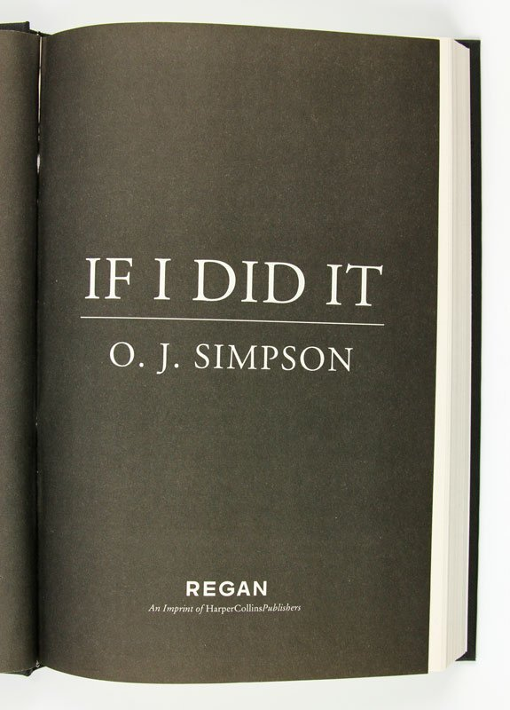 """Rare 2006 Edition of """"If I did It"""" by O.J. Simpson - 7"""