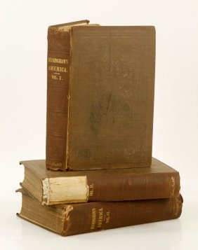 """3 Vol. Set Of """"america, Historical, Statistical And"""