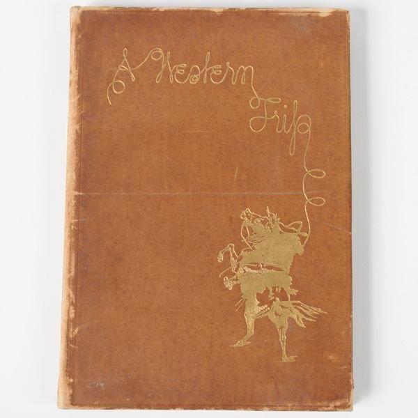 "8: Fine early 1900 book, ""A Western Trip, by Carl Schmi"