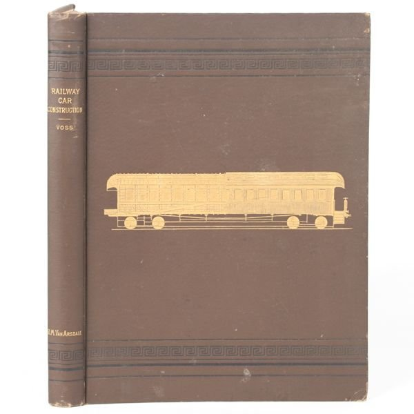 """14: Old book, """"Railway Car Construction by William Voss"""