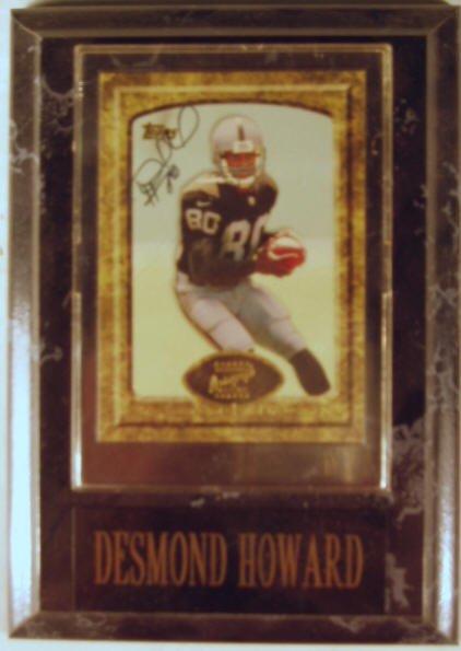 1008: Desmond Howard: sgnd card plaque - Appraised at $