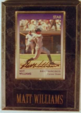 Matt Williams: sgnd card plaque - Appraised at $6