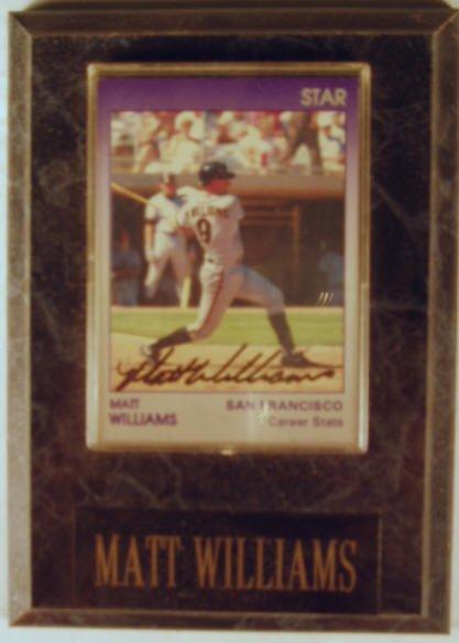 1009: Matt Williams: sgnd card plaque - Appraised at $6