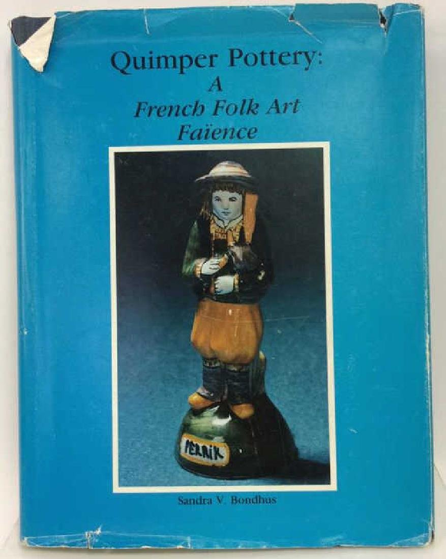 Quimper Pottery: A French Folk Art Faïence Book