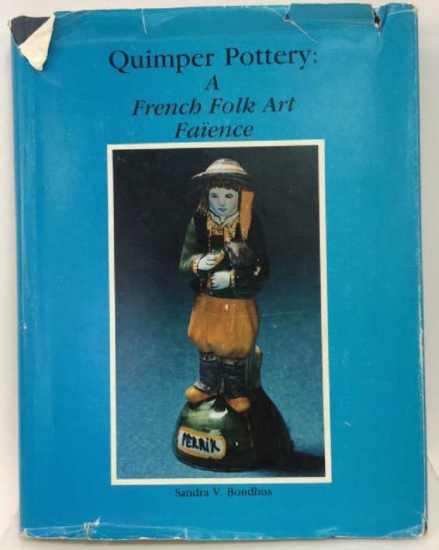 Quimper Pottery: A French Folk Art Faïence Book