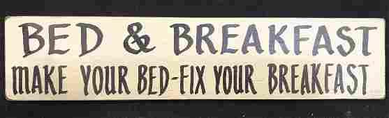 Signed FOLKISMS Vintage Wooden Bed Breakfast Sign