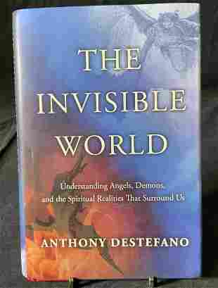 Signed Anthony Destefano The Invisible World Book