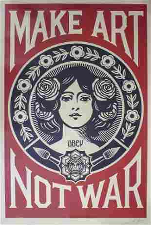 Shepard Fairey (b.1970) - Make Art Not War, Serigraph.