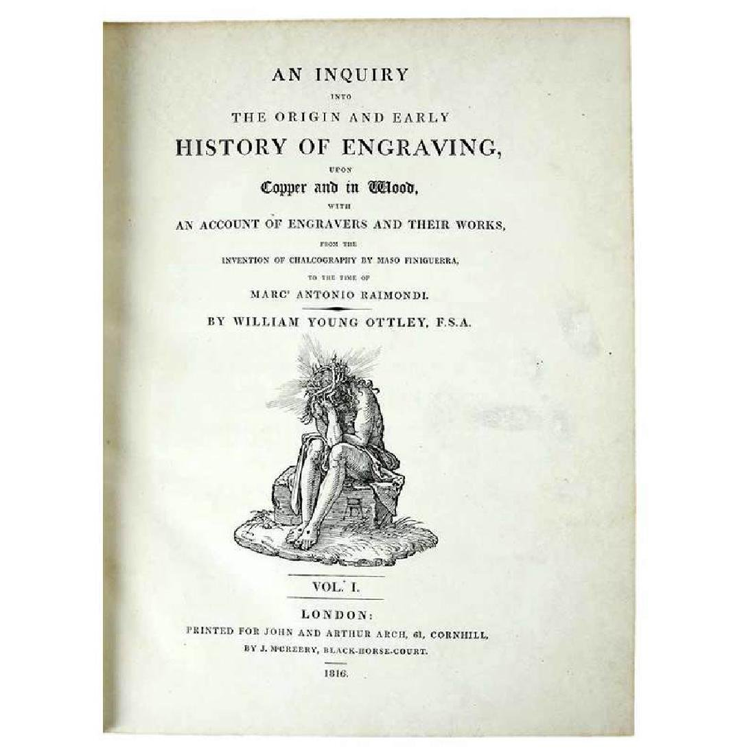 The Origin and Early History of Engraving, 1816 - 2