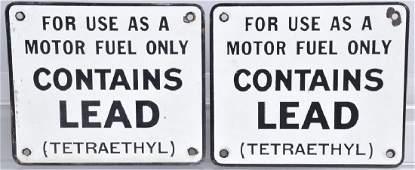 2 VINTAGE CONTAINS LEAD PORCELAIN GAS PUMP SIGNS