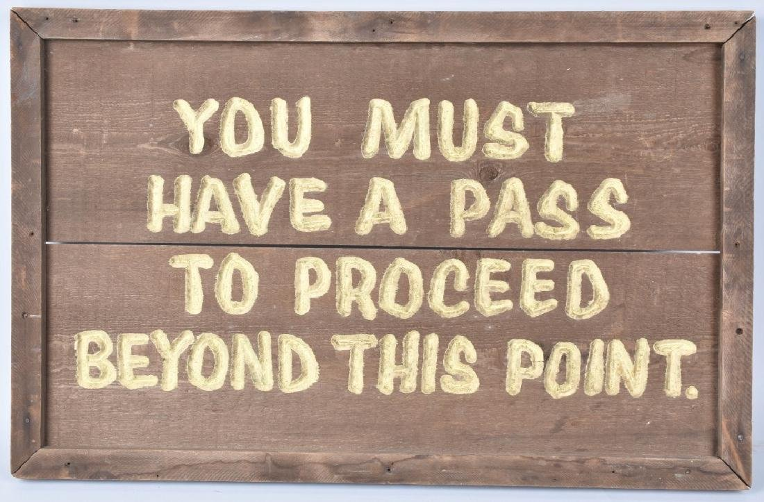 """VINTAGE """"MUST HAVE A PASS TO PROCEED"""" WOODEN SIGN"""