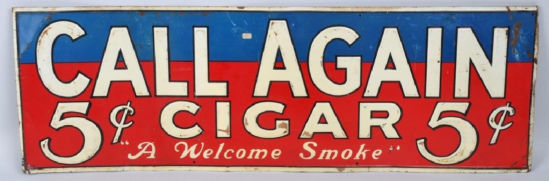 CALL AGAIN 5c CIGAR EMBOSSED TIN SIGN