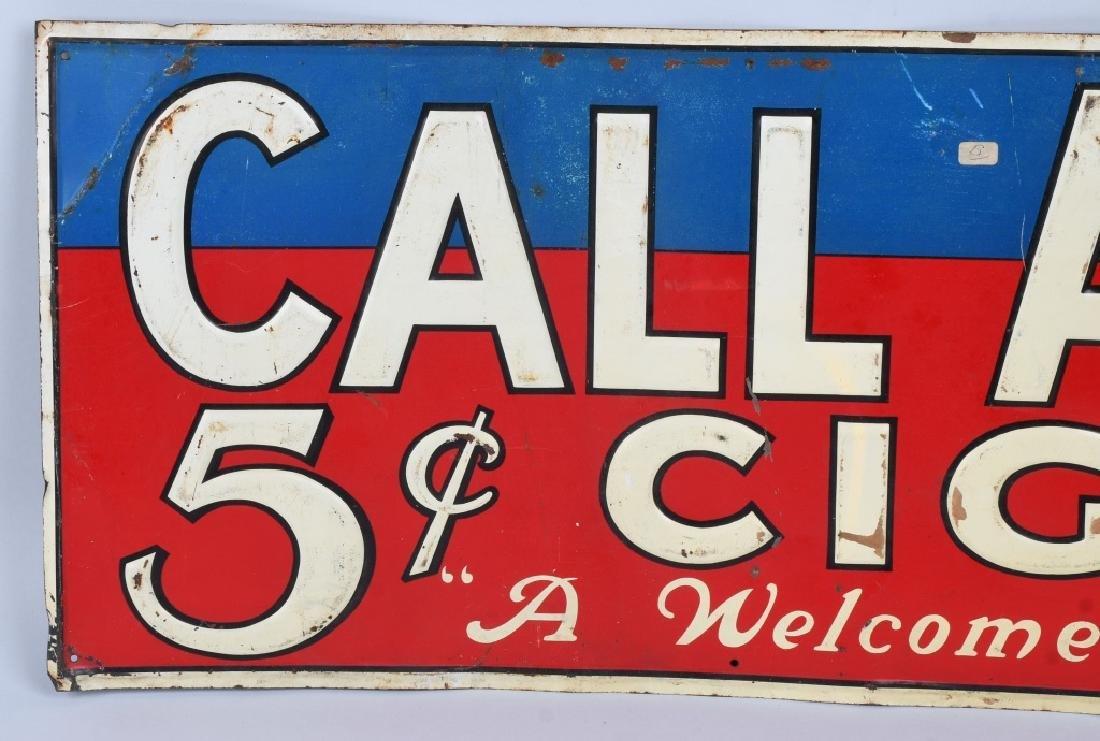CALL AGAIN 5c CIGAR EMBOSSED TIN SIGN - 2
