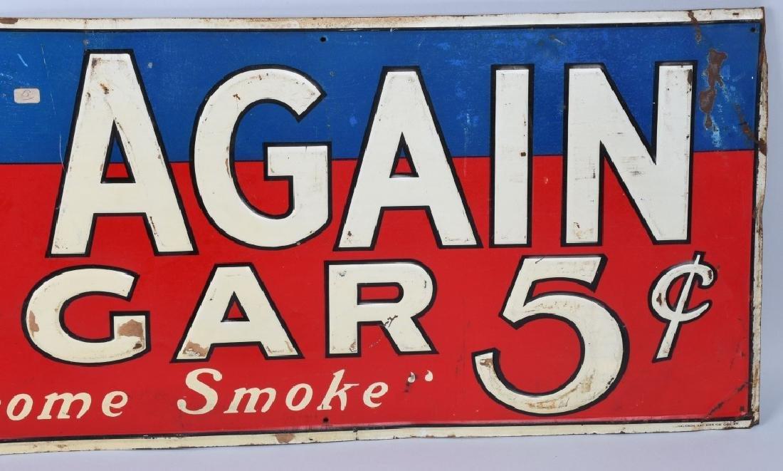 CALL AGAIN 5c CIGAR EMBOSSED TIN SIGN - 3