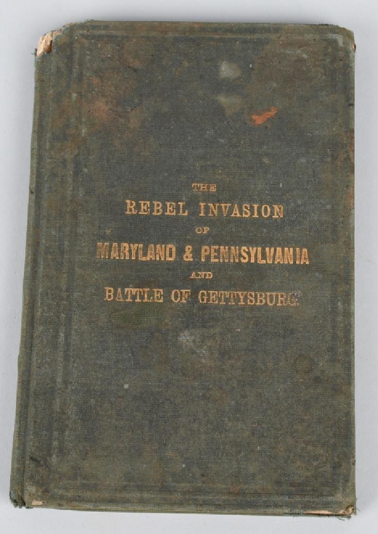 CIVIL WAR VINT BOOKS GETTYSBURG INVASION PUBL 1864 - 2