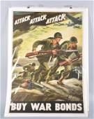 WW2 WARS BONDS POSTER, ATTACK, ATTACK, ATTACK