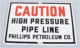 PHILLIPS PETROLEUM HIGH PRESSURE PORCELAIN SIGN