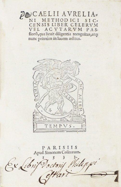 CAELIUS, Aurelianus.  Methodici siccensis Liber