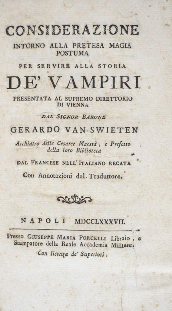 SWIETEN. Per servire alla storia de' vampiri.