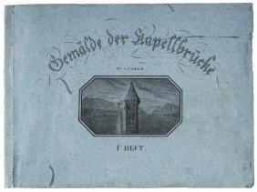 SCHWEGLER, Jakob. Gemälde der Kapellbrücke in Luzern