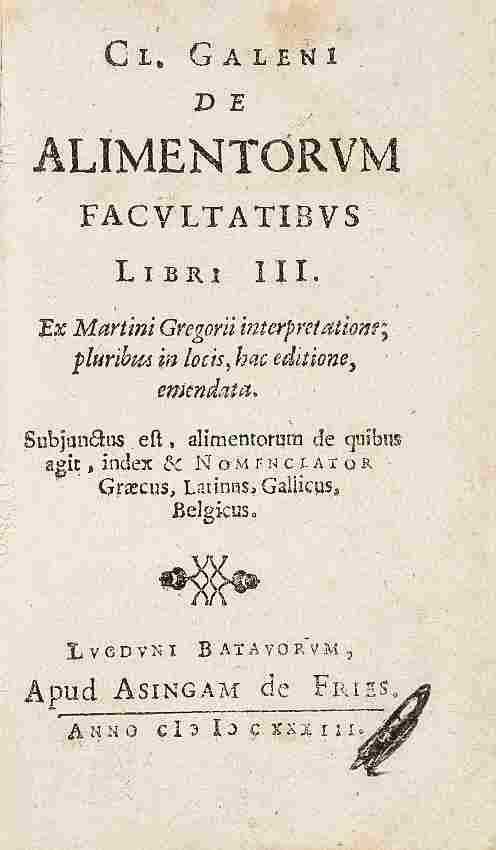GALENUS. De Alimentorum Facultatibus Libri III