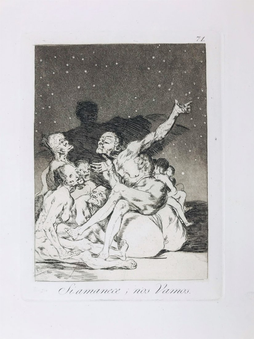 Goya y Lucientes. Si Amanece nos vamos.